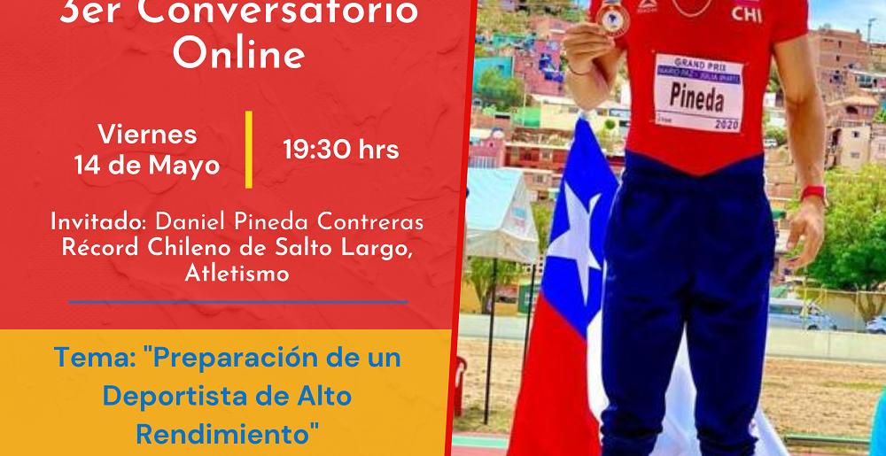 Daniel Pineda, record chileno de salto largo estará con nosotros en el 3º conversatorio online