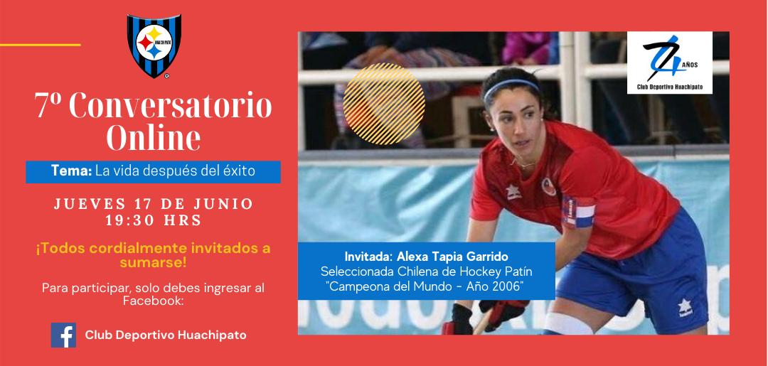 Séptimo conversatorio online junto a nuestra ex deportista y seleccionada chilena de Hockey Patín, Alexa Tapia Garrido